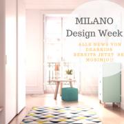 dearkids Milano Design Week 2018 Neue Ideen