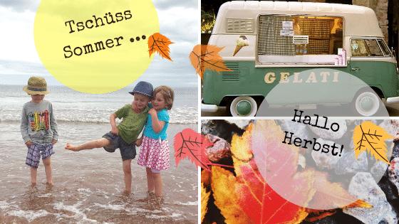 Tschüss Sommer – Hallo Herbst