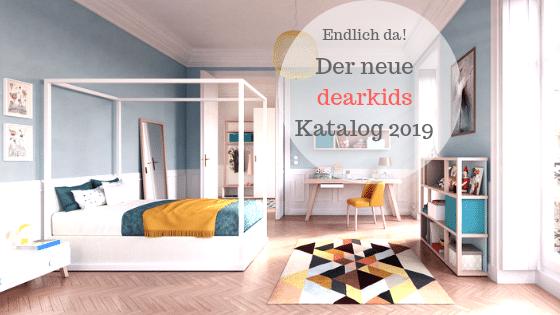 Jetzt da: Der neue dearkids Katalog 2019