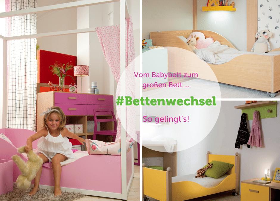 Bettenwechsel: Vom Babybett zum Kinderbett.